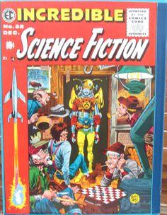 Incredible Science Fiction ec comic book cover art by Jack Davis Comic Book Artists, Comic Artist, Comic Books Art, Sci Fi Comics, Horror Comics, Jack Davis, Canada, Weird Science, Vintage Comics