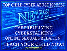 CYBERBULLYING CYBERSTALKING ONLINE SEXUAL PREDATION CHILD CYBER ABUSE IPREDATOR1 Cyberbullying Tactics 2014 | How Cyberbullies Cyberbully  |...