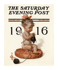 New Year's Baby by Joseph Leyendecker (January 1, 1916). Knitting for 'Our Boys Over There'.