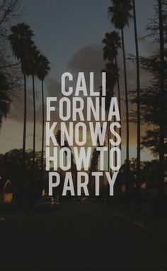 California Love by California Girl Quotes, California Dreamin', Cali Girl, City Of Angels, Music Lyrics, 2pac Lyrics, West Coast, Songs, Soundtrack