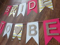 Bride to Be Banner , Pink, Champagne Gold, White. Perfect for bachelorette party decorations , bridal shower banner , gift for bride by BoldandBashful on Etsy https://www.etsy.com/listing/291513069/bride-to-be-banner-pink-champagne-gold
