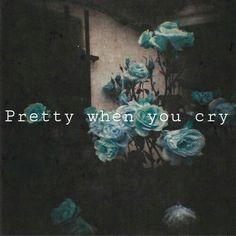 Pretty when you cry- Lana Del Rey ^°^