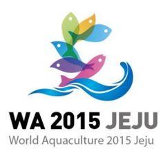 The Aquaculturists: World Aquaculture 2015 - Jeju