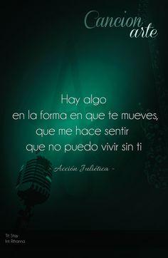 #poema #frase #amor #accion #julietica #cancionarte #rihanna