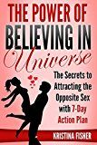 Free Kindle Book -   The Power of Believing in Universe - The Secrets to Attracting the Opposite Sex with 7-Day Action Plan Check more at http://www.free-kindle-books-4u.com/health-fitness-dietingfree-the-power-of-believing-in-universe-the-secrets-to-attracting-the-opposite-sex-with-7-day-action-plan/