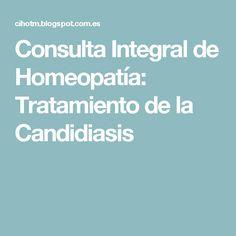 Consulta Integral de Homeopatía: Tratamiento de la Candidiasis