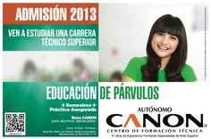 Estudia TÉCNICO EN PÁRVULOS.  Estamos ubicados en Brasil 96, fono 022-6635100, escribir a extensión@cftcanon.cl  www.cftcanon.cl