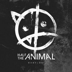 Babylon by Half the Animal