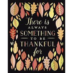 Thankful Art PrintA beautiful reminder that there is always something to be thankful for! Our hand illustrated art print with gold foil details is ready to frame or hang on its own to add style to any room. The perfect decoration or gift this Thanksgiving. Frame not included.