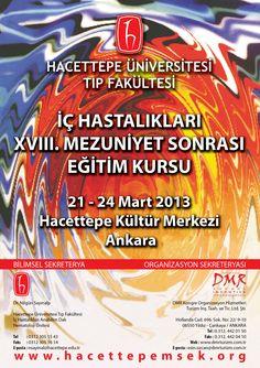Hacettepe Üniversitesi Tıp Fakültesi XVIII. İç Hastalıkları Mezuniyet Sonrası Eğitim Kursu:http://www.tumkongreler.com/kongre/hacettepe-universitesi-tip-fakultesi-xviii-ic-hastaliklari-mezuniyet-sonrasi-egitim-kursu