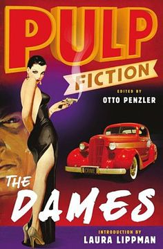 All about Pulp Fiction: The Dames by Otto Penzler. LibraryThing is a cataloging and social networking site for booklovers Dashiell Hammett, Raymond Chandler, Low Cut Dresses, Book Posters, Pulp Magazine, Pulp Fiction, Covergirl, Crime, Novels