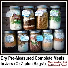 Dry Pre Measured Complete Meals In Jars (just add water and cook!) You can substitute your own brands/ingredients as needed/wanted with any of these mixes....