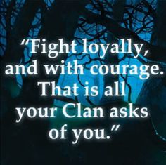best quotes from warrior cats - Google Search