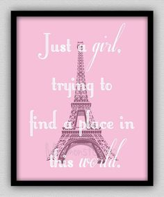Just a Girl Trying to Find a Place in This World - Wall Decor - Paris Bedroom Decor - Paris Decor - Bedroom Art - Eiffel Tower - Wall Art Paris Room Decor, Paris Rooms, Paris Bedroom, Bedroom Art, Bedroom Themes, Bedroom Ideas, Paris Themed Bedrooms, Paris Inspired Bedroom, Kids Bedroom