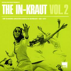 Various: In-Kraut 2 – Hip Shaking Grooves Made In Germany 1967 to 1974