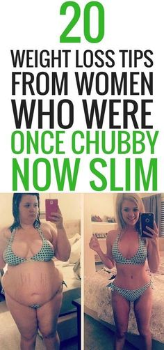 20 Weight Loss Tips From Women Who Were Once Chubby Now Thin - Be Fit For You