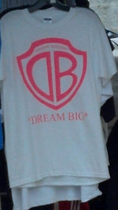 Get Dream Big tees at The Damn Connection.