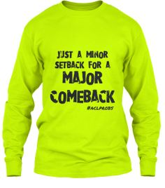 @ACL_problems Neon Long Sleeve Tees | Teespring