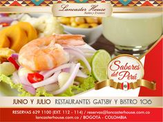 Lancaster House Suites y Eventos During June and July 2016 enjoy the flavors and aromas of Peru during the Peruvian Food Festival at Lancaster House Suites in Bogota, Colombia. Festival Gastronomico Peruano en Lancaster House Suites. #hotel, #Bogota, #restaurante #restaurant, #PeruvianFood
