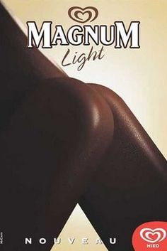 Magnum Light ad...   But what do you really see??? #Ass  #Advertising Agency: McCann-Erickson, Paris, France