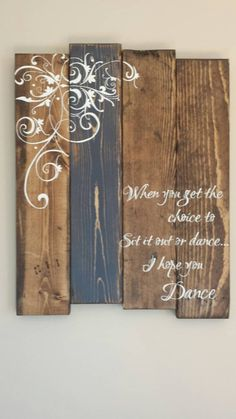 Reclaimed wood wall art  I hope you dance  Rustic by TinHatDesigns