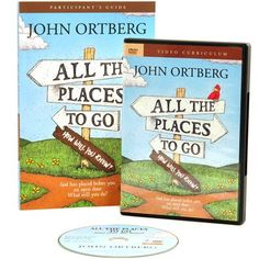 All the Places to Go . . . How Will You Know DVD/Study Guide Pack  -     By: John Ortberg