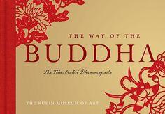 The Way of the Buddha : The Illustrated Dhammapada - The Rubin Museum of Art