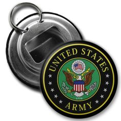 ARMY Military Armed Forces Heroes 2.25 inch Button Style Bottle Opener with Key Ring by Creative Clam. $4.25. This 2.25 inch Button Style Bottle Opener with Key Ring makes a great gift for yourself or someone you know. ~ This artwork can also be featured on some or all of the following products offered by Creative Clam ~ Coffee Mugs | License Plates | Patches | Ornaments | Earrings | Key Chains | Fridge Magnets | Buttons | Pocket Mirrors | Dog Tags | Shoe Tags | Pendant...