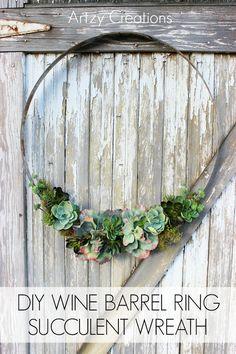 DIY Wine Barrel Ring Succulent Wreath