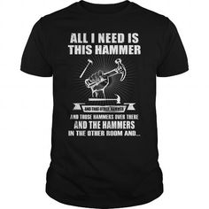 All I need is Hammer LIMITED TIME ONLY. ORDER NOW if you like, Item Not Sold Anywhere Else. Amazing for you or gift for your family members and your friends. Thank you! #carpenters