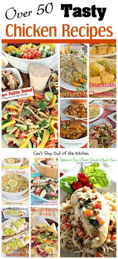 Over 50 Tasty Chicken Recipes | Can't Stay Out of the Kitchen