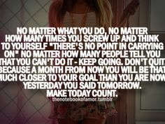 Today is a new day so make it count