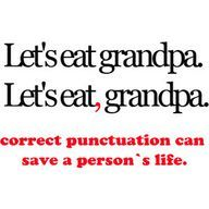 Incorrect punctuation is a pet peeve.
