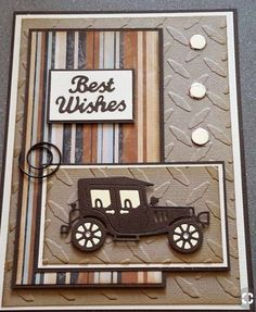 Homemade Fathers Day Cards to Make vintage car card Bday Cards, Birthday Cards For Men, Handmade Birthday Cards, Greeting Cards Handmade, Cards For Men Handmade, Fathers Day Cards Handmade, Masculine Birthday Cards, Masculine Cards, Pinterest Cards