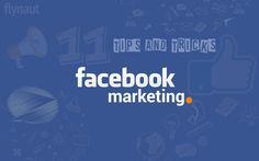 11 Facebook Marketing Tips for Advertising on Social Media