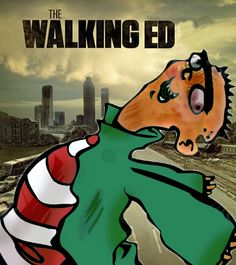 The Walking Ed