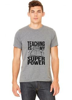 teaching is my superpower funny T-Shirt