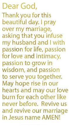 Prayer Of The Day – Passion In Marriage --- Dear God, Thank you for this beautiful day. I really appreciate the heart you have given me and the understanding you have filled me with. I am yours, my marriage is yours. Marriage Prayer, Marriage Relationship, Happy Marriage, Love And Marriage, Marriage Advice, Godly Marriage, Godly Wife, Quotes Marriage, Healthy Marriage