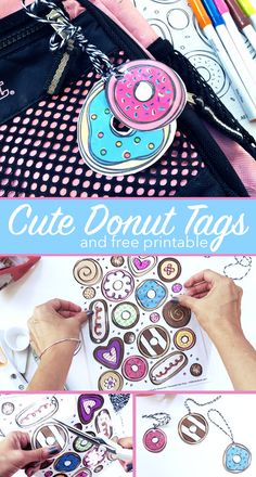 Cute donut tags you can make!  Perfect for back to school and so much more!  Kids and teens will love these!  Free printable donuts!