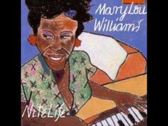 Mary Lou Williams - What's your story, morning glory
