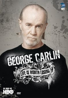 George Carlin: Life Is Worth Losing 0000