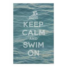 >>>This Deals          Keep Calm And Swim On Poster           Keep Calm And Swim On Poster you will get best price offer lowest prices or diccount couponeReview          Keep Calm And Swim On Poster Review from Associated Store with this Deal...Cleck Hot Deals >>> http://www.zazzle.com/keep_calm_and_swim_on_poster-228930985989769545?rf=238627982471231924&zbar=1&tc=terrest