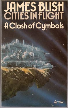 James Blish - A Clash of Cymbals. Chris Foss cover!