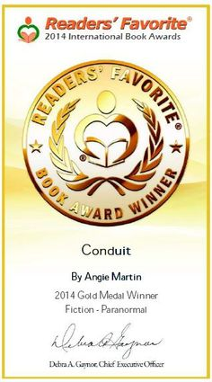 Conduit won the Gold Medal in the Fiction-Paranormal category in the 2014 Reader's Favorite International Book Awards!  www.amazon.com/dp/B00ISJO1D2