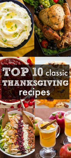 From Juicy Turkey to mashed potatoes and cranberry sauce - our Top 10 Classic Thanksgiving Recipes that you can't NOT make for your Thanksgiving menu! | natashaskitchen.com