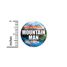 """Mountain Man Button Pin Mountain Guide Hiking Cool Badge Pinback 1"""" #79-7 Funny Buttons, Cool Buttons, Work Jokes, Work Humor, Mini Fridge, Refrigerator, Introvert Humor, Jacket Pins, Work Gifts"""