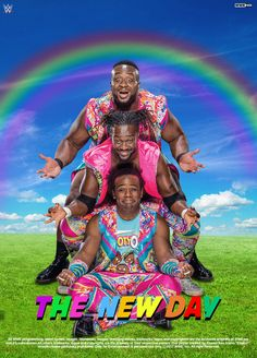 WWE The New Day Poster 2017 by edaba7 on DeviantArt