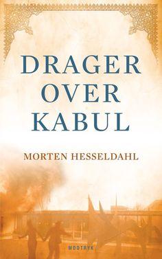 DRAGER OVER KABUL Morten Hesseldahl