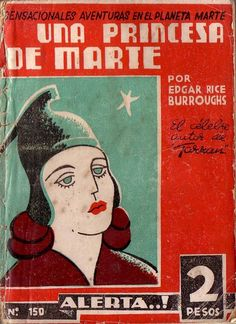 A rare Chilean volume of A Princess of Mars.