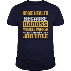 Awesome Tee For Home Health Aide